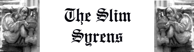 The Slim Syrens