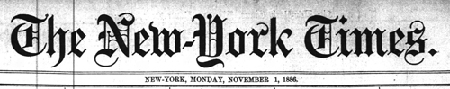 The New York Times, November 1, 1886