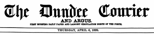 The Dundee Courier, April 6, 1899